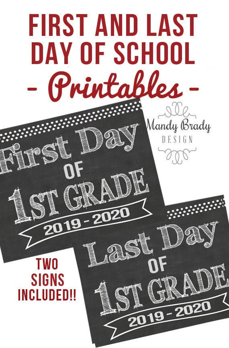image about First Day of 1st Grade Printable Sign known as 1st Working day of Very first Quality Printable Signs or symptoms Previous Working day of Very first Quality Indicator  Back again in the direction of University 2019 Fast Obtain Chalkboard 1st Quality