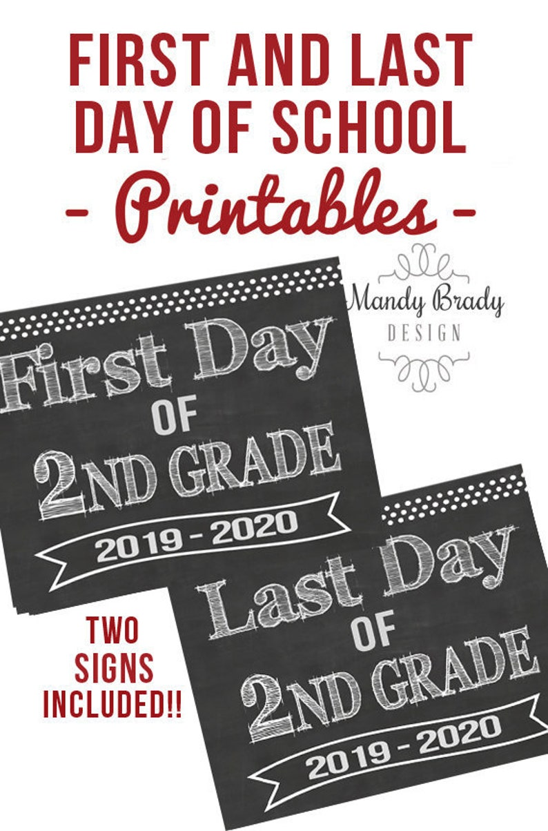 picture about First Day of Second Grade Printable Sign named Initial Working day of Minute Quality Printable Symptoms Very last Working day of Instant Quality Indicator  Back again towards Faculty 2019 Quick Down load Chalkboard 2nd Quality