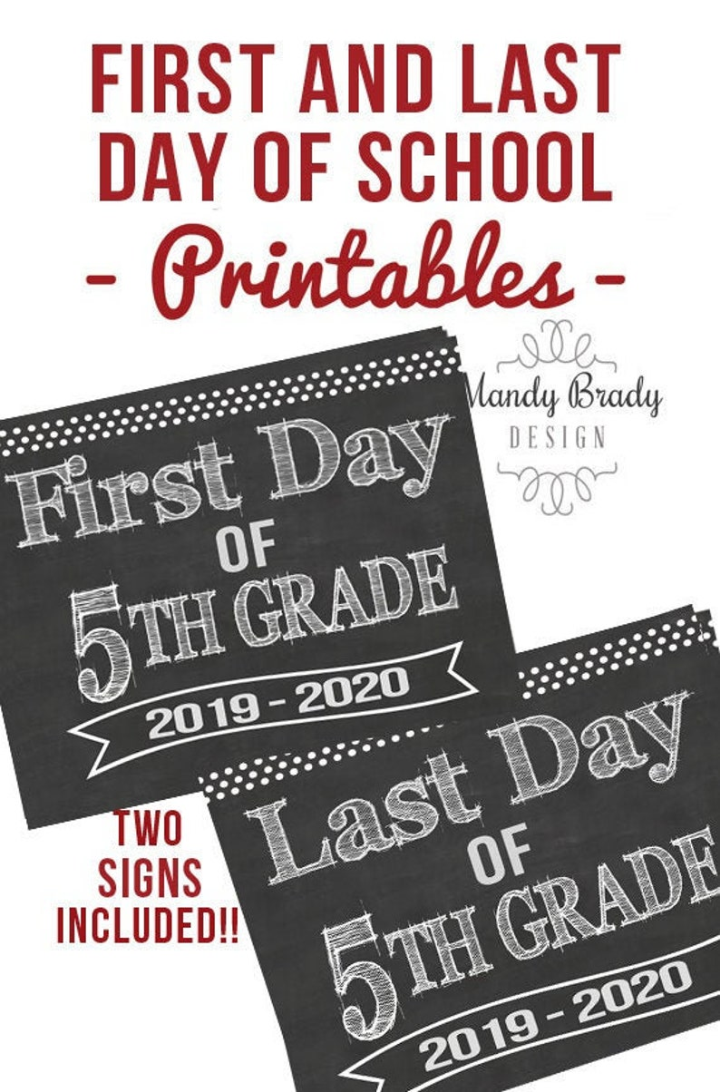 photograph relating to First Day of 5th Grade Printable referred to as Very first Working day of 5th Quality Printable Signs and symptoms Very last Working day of 5th Quality Indicator  Back again in the direction of College 2019 Immediate Obtain Chalkboard 5th Quality