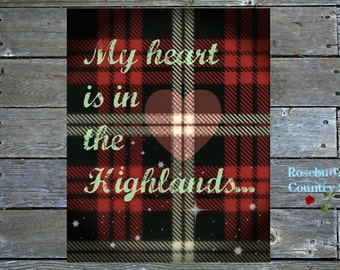 Printable Quote, Wall Art, Scottish Highlands, Hearts, Downloadable, Tartan