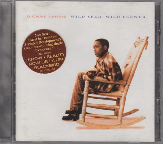 Dionne Farris Debut Album / Wild Seed - Wild Flower / Full Length CD / I  Know, Reality, Now or Later, Blackbird