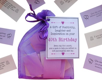 40th Birthday Quotes Gift Of Positivity Laughter And Inspiration 31 Inspirational Messages For A Month