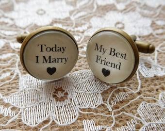 Today I Marry My Best Friend Groom Cuff links - Bridegroom gift, wedding cufflinks, groom cufflinks, groom gift