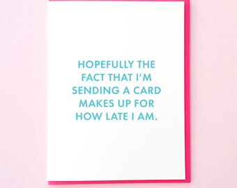 Belated Birthday Card Late Funny Greeting All Occasions Wedding Anniversary