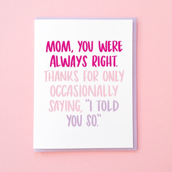 Funny mothers day card i told you so card funny card etsy image 0 m4hsunfo
