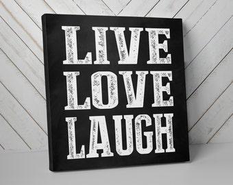 Live Love Laugh, Canvas Art