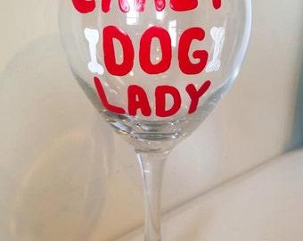 Wine Glass - Crazy Dog Lady