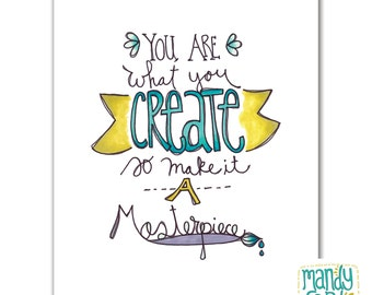 Create a Masterpiece Handlettered Illustration Art Print
