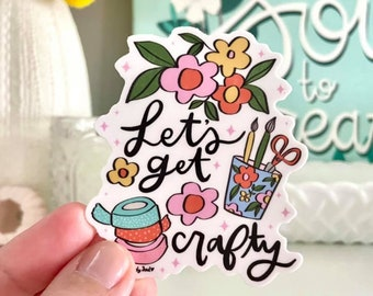 Let's Get Crafty Vinyl Sticker | Art Sticker | Vinyl Decal | Illustrated Sticker | Laptop Sticker | DIY Sticker | Craft Supplies