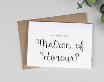 Will you be my Matron of Honour? Card - Wedding A5