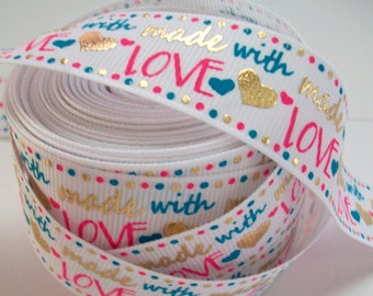 7/8'' - 22mm  Made With Love Grosgrain Ribbon