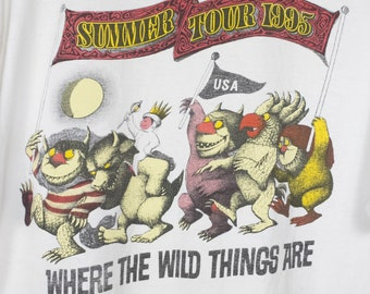 1995 Where The Wild Things Are summer tour t shirt - vintage 90s
