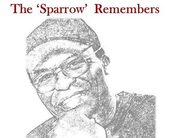 """The """"Sparrow"""" Remembers"""