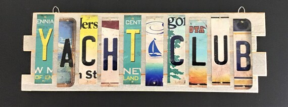 Yacht Club Cut License Plate Strip Sign