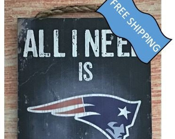 "New England Patriots Wood Sign : ""All I Need is Football and my Dog"""