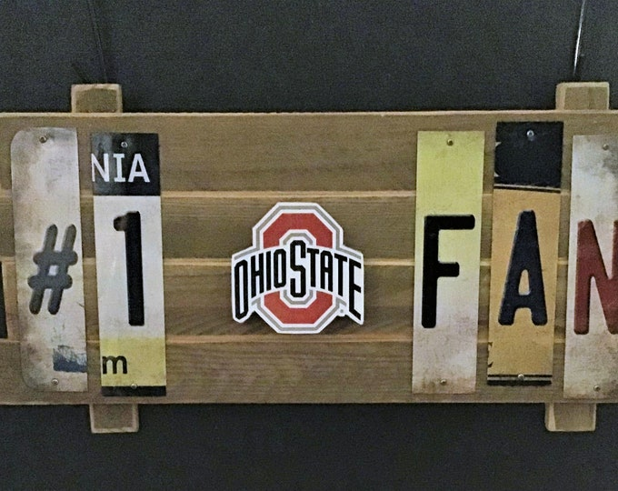 Ohio State #1 Fan  Cut License Plate Strip Sign