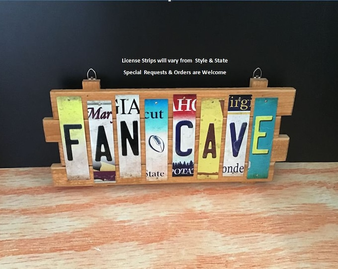 Fan Cave Cut License Plate Strip Sign