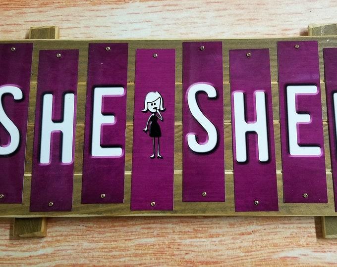 She Shed Fun Strip Sign