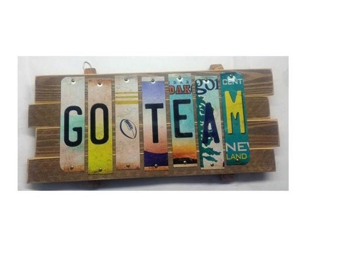 Go Team Cut License Plate Strip Sign