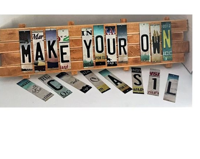 Make Your Own Cut License Plate Strip Sign