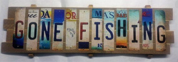 Gone Fishing Cut License Plate Strip sign