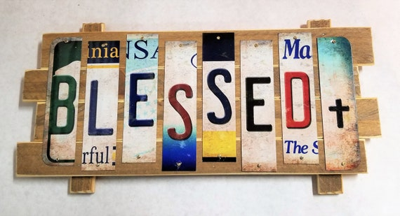 Blessed  Cut License Plate Strip Sign