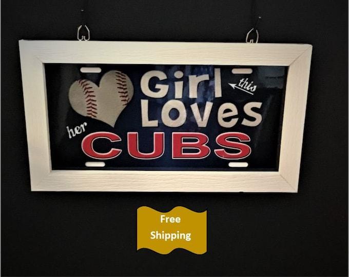 Girl Loves her Cubs License plate frame
