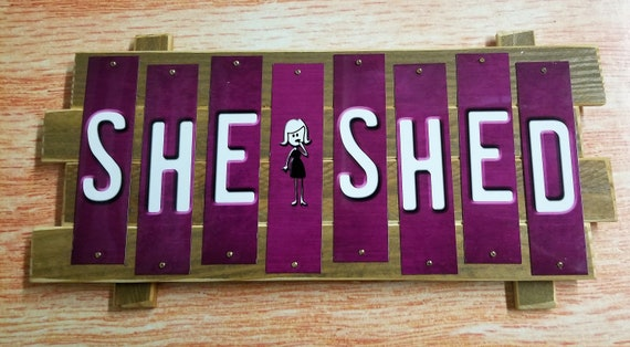 She Shed Fun Strip Sign