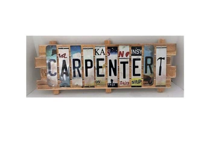 Carpenter Cut License Plate Strip sign