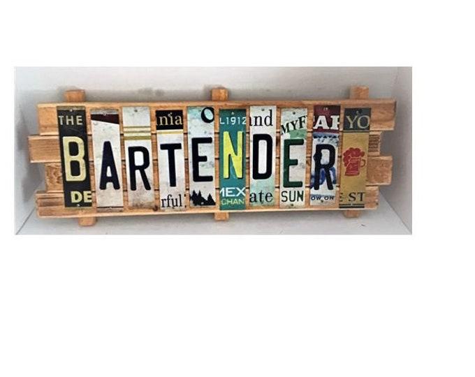 Bartender Cut License Plate Strip sign