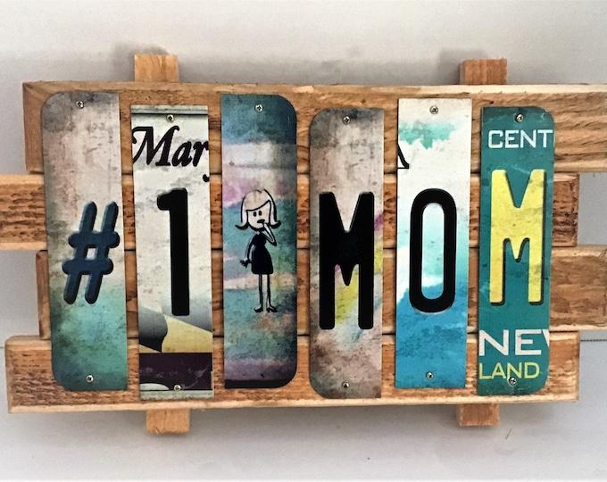 Sign #1 MOM Cut Strip License Plate