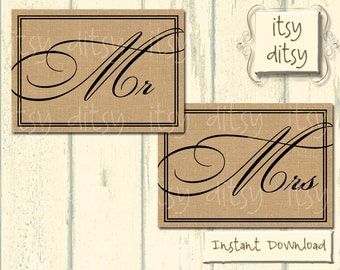 Rustic wedding Mr & Mrs signs - Wedding Printable Burlap  Mr and Mrs signs - Instant Download