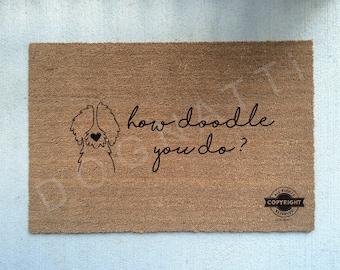 HOW DOODLE You DO? (outline doodle)//Door Mat/Goldendoodle/Labradoodle/Dog Gift/Dog Decor/Hand Painted/Dog Door Mat/Dog Saying/I Love Dogs