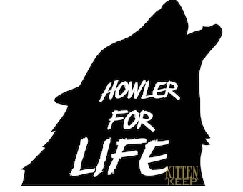 Howler For Life Vinyl Decal   Red Rising   Howlers   Golden Son   Morning Star   Iron Gold