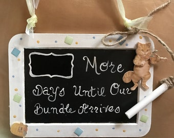 Hey Diddle Diddle (Blank) More days Until Our Bundle Arrives Countdown/Reversible Chalk Board