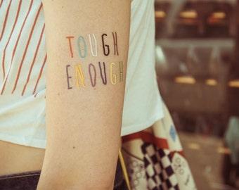 TEMPORARY TATTOO - tough enough