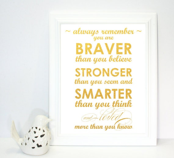 11x14 Printable Gold Poster Always Remember You Are Braver Etsy