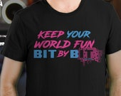 Keep your World Fun Bit by Bit Slogan