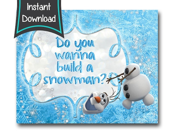 photo regarding Do You Want to Build a Snowman Printable referred to as OLAF Signal, Do by yourself wanna produce a snowman - electronic report 4x6