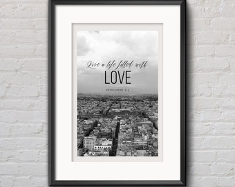 Live A Life Filled With Love (Ephesians 5:2) Printable Wall Art