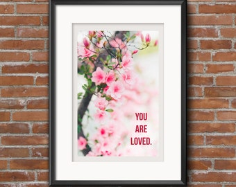 You Are Loved Printable Wall Art