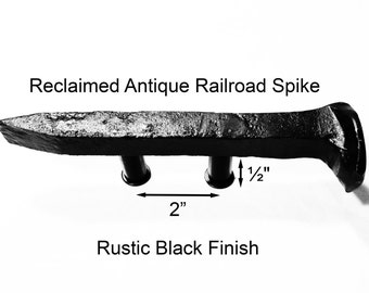 "2"" Right Black Railroad Spike Cupboard Handle Dresser Drawer Pull Cabinet Knob Antique Vintage Old Rustic Re-purposed House Restoration"