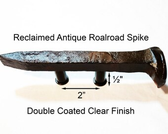 "2"" Right Sealed Railroad Spike Cupboard Handle Dresser Drawer Pull Cabinet Knob Antique Vintage Old Rustic Re-purposed House Restoration"