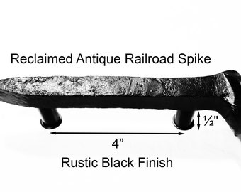 "4"" Right Black Railroad Spike Cupboard Handle Dresser Drawer Pull Cabinet Knob Antique Vintage Old Rustic Re-purposed House Restoration"