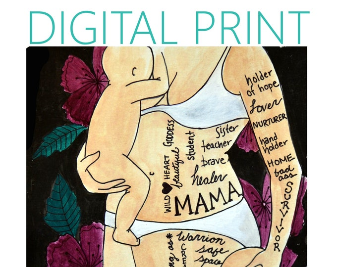 "DIGITAL ""Mama"" print/poster /Birth Art/ Pregnancy Art/ midwife/ doula/ gift for new mom"