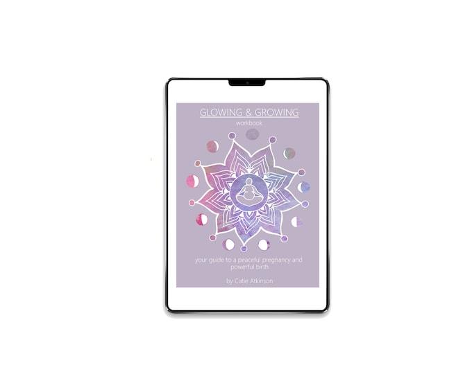 DIGITAL Glowing & Growing Ebook and Eworkbook