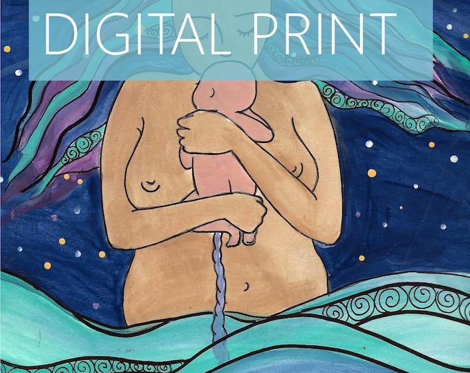"DIGITAL ""Depths"" print/poster /Birth Art/motherhood/ mama/ midwife/ doula/ gift for new mom"