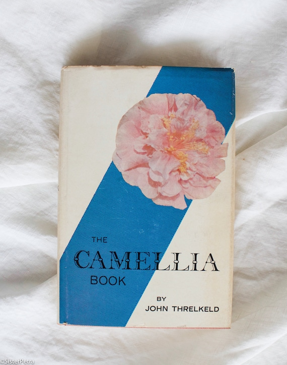 Vintage Coffee Table Book : The Camella Book by John Threlkeld
