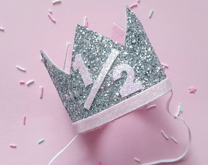 Half Birthday Crown || Pink and Silver Birthday || Gold Crown || Birthday Girl || UnBirthday || Baby Crown || Birthday Girl || 6 months