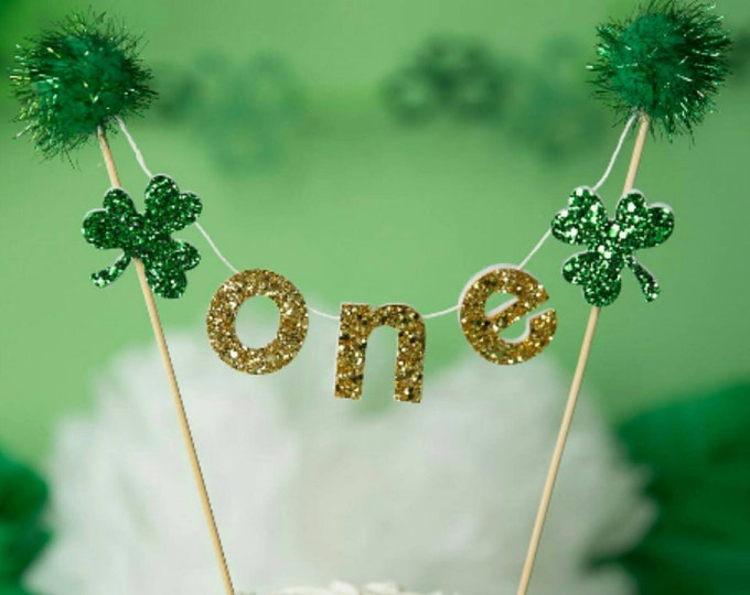 New St. Patrick's Day CAKE Bunting flag banner,  first birthday, baby, one, two, birthday, birthday banner, cake smash , smash cake, prop